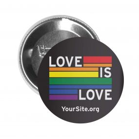 Gay Pride Love Is Love Button Pin