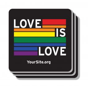 Gay Pride Love Is Love Coaster