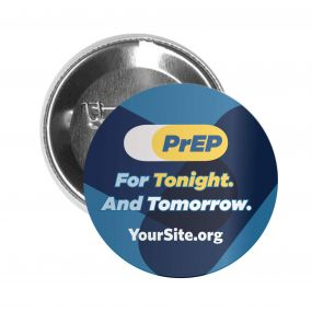 PrEP Tonight Button Pin