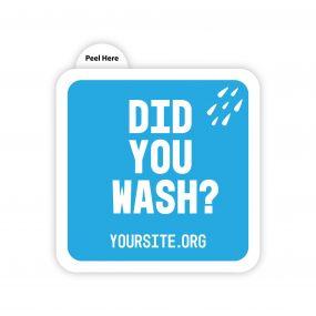 Did You Wash Sticker
