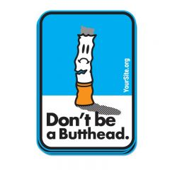 Don't Be A Butthead Sticker