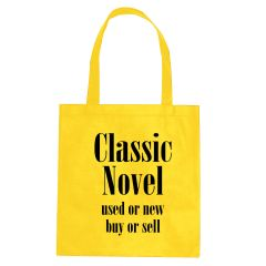 yellow tote bag with an imprint saying classic novel used or new buy or sell