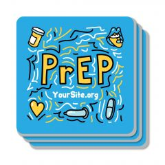 PrEP Safely Coaster
