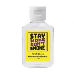 Stay Woke Don't Smoke Hand Sanitizer