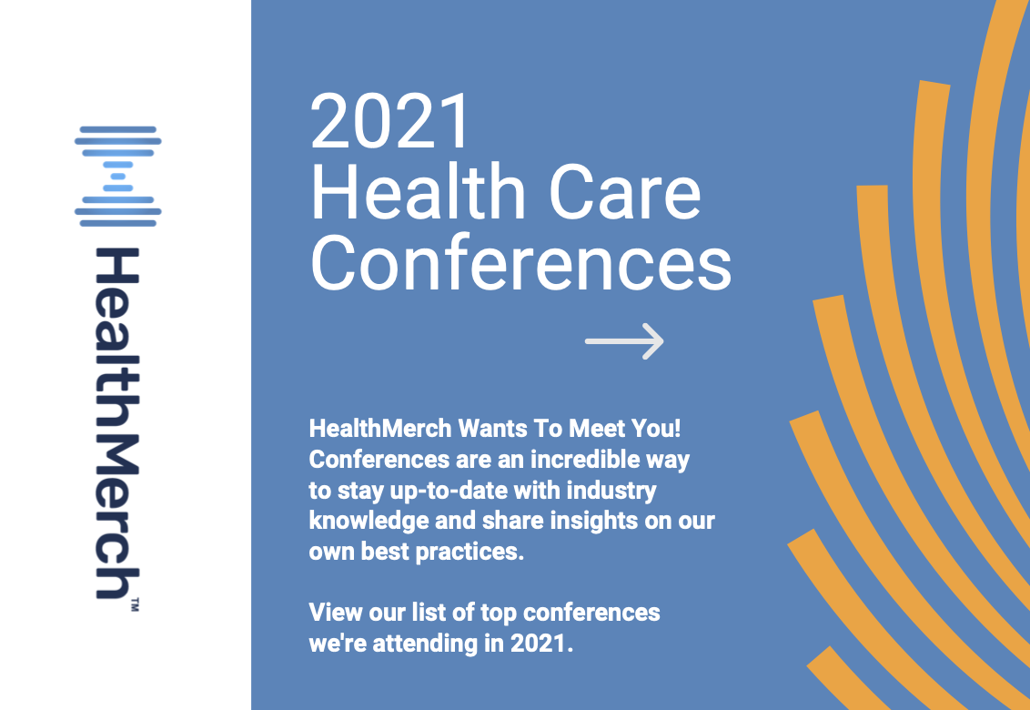 Healthcare Events and Conference in 2021 | HealthMerch Wants to Meet You