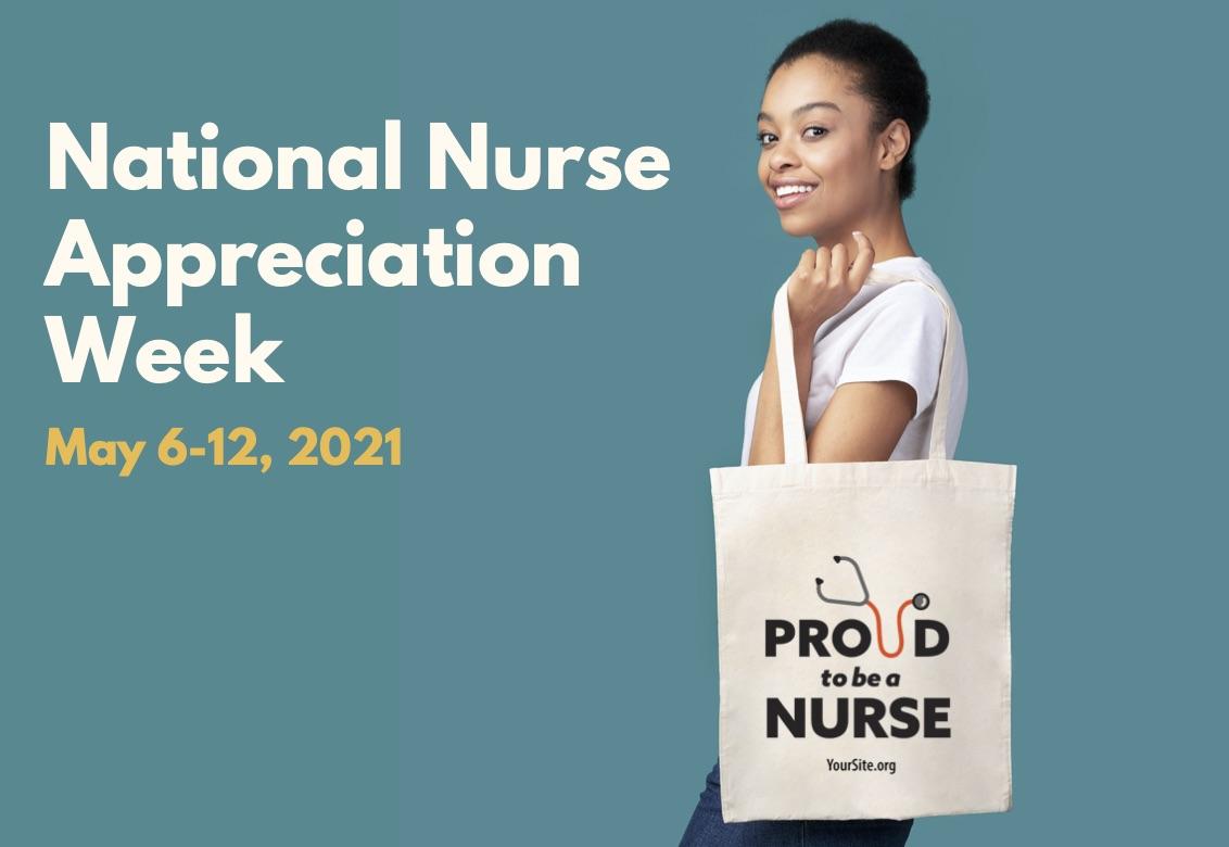 National Nurses Week: May 6-12